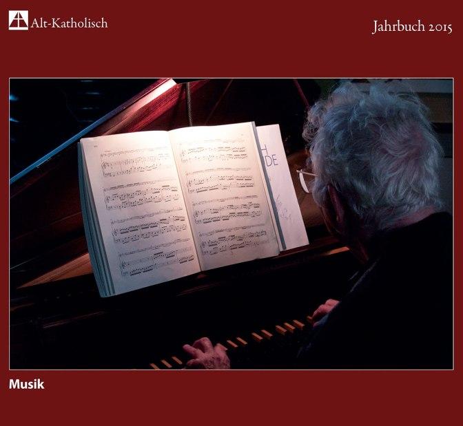 Alt-Katholisches Jahrbuch 2015 erschienen – Schwerpunkt: Musik